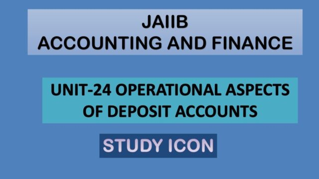 JAIIB AFB UNIT-24 DEPOSIT ACCOUNT PART-A | JAIIB IN TAMIL | CAIIB IN TAMIL| STUDY ICON