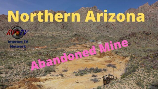 Abandoned Mine – Northern Arizona Desert Beauty – March 2020