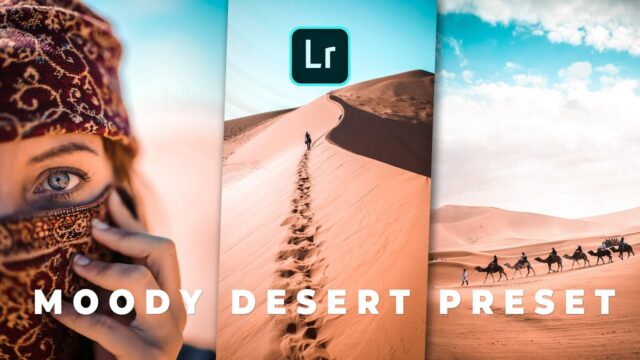 Moody Desert preset – Lightroom presets | Lightroom photo editing | Orange presets