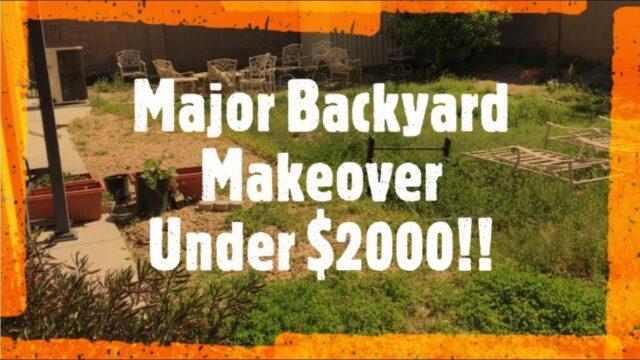DIY Major Backyard Makeover under $2000