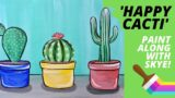 EP18- 'Happy Cacti' – Cute cacti and succulents – Easy acrylic painting tutorial for beginners