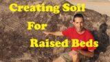 Raised Garden Beds in Arizona | Creating Soil in Raised Beds