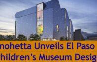 Snohetta design for El Paso Children's Museum unveiled