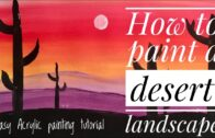 How to Draw Desert Landscape-Simple Acrylic Painting Tutorial