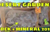 Desert Garden Rock, Gem and Mineral Exhibition 2019-Quartzite in Arizona