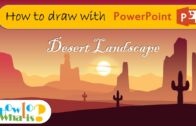 [How To] -Desert landscape-How to draw with Power Point (PPT)