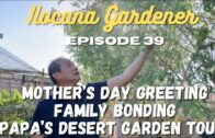 Ilocana Gardener Episode 39   Mother's Day Greetings   Family