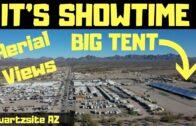 It's Quartzsite performance time… the big tent is set up